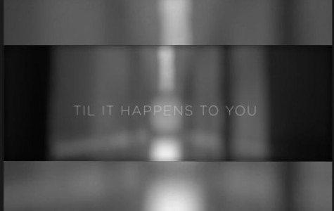 "Lady Gaga's ""Til it Happens to You"" hits home for many students"