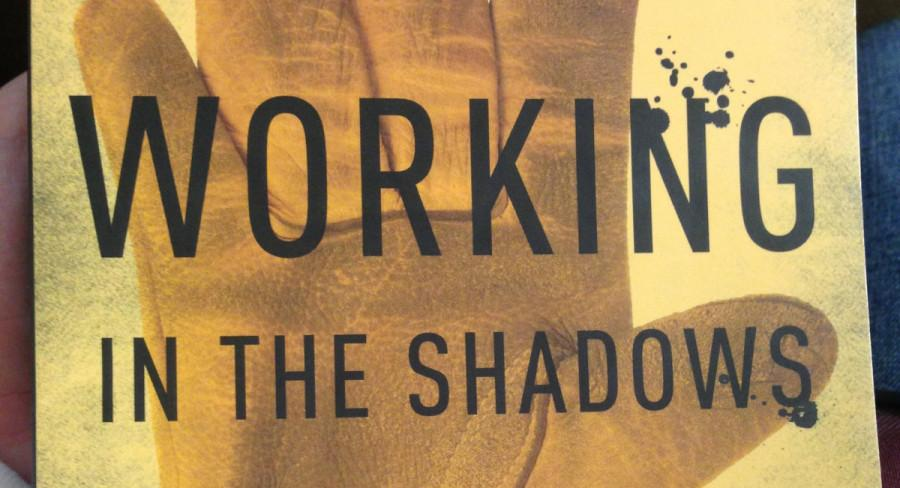 Working in the Shadows