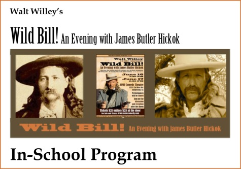 Wild Bill! In-School Program Graphic