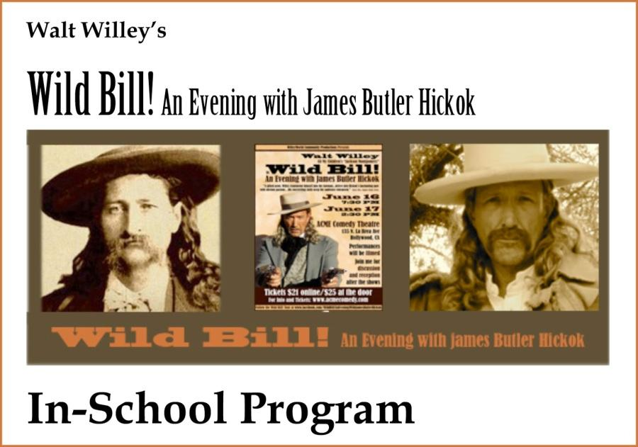 Wild+Bill%21+In-School+Program+for+students+of+the+theatre+arts