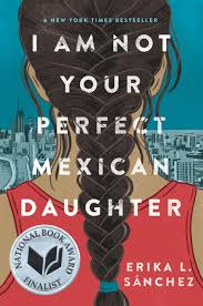 Book Review: I am not your perfect Mexican daughter